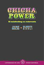 Chicha power: El márketing se reinventa