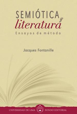 Semiótica y literatura: Ensayos de método