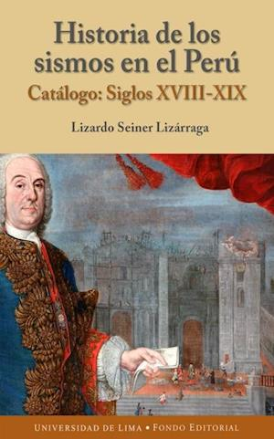 Historia de los sismos - Catálogo: siglos XVIII - XX