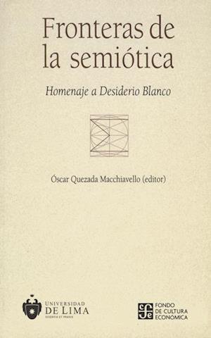 Fronteras de la semiótica - Homenaje a Desiderio Blanco