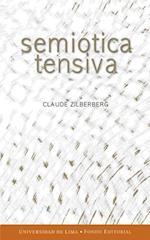 Semiótica tensiva af Claude Zilberberg