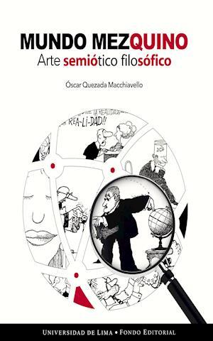 Mundo Mezquino - Arte semiótico filosófico