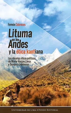 Lituma en los Andes y la etica kantiana