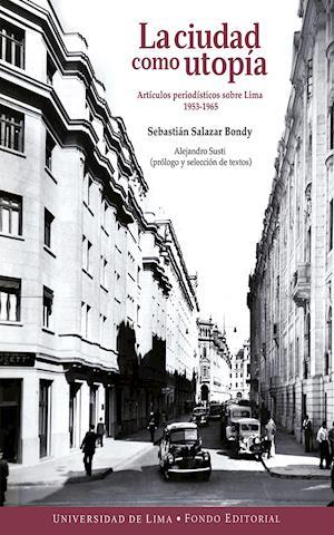 La ciudad como utopía