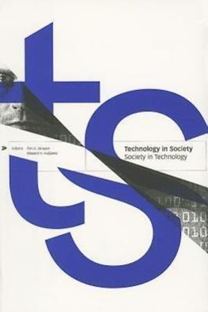 Technology in Society - Society in Technology