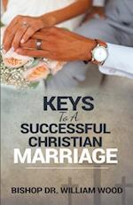 Keys to a Successful Christian Marriage