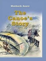 The Canoe's Story