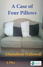 A Case of Four Pillows