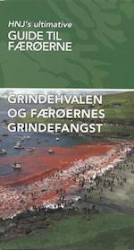 Grindehvalen og Færøernes Grindefangst