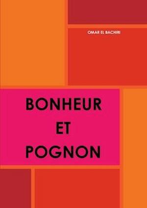 Bog, paperback Bonheur Et Pognon af Omar El Bachiri