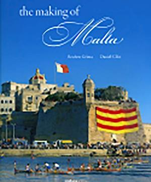 The Making of Malta