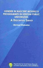Gender in Nascent Module II Programmes in Kenyan Public Universities