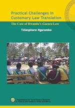 Practical Challenges in Customary Law Translation: The Case of Rwanda's Gacaca Law