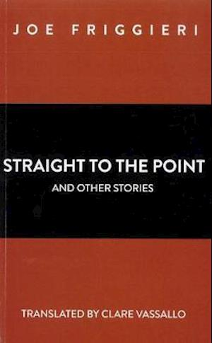 Straight to the Point and other stories