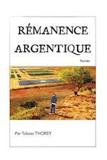 Remanence Argentique