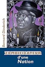 Zombificateur D'Une Nation af Bernard Diederich