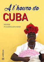 A l'heure de Cuba