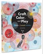 Craft, Color, and Play af Marie Fordacq