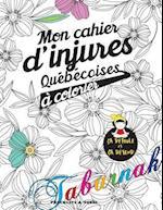 Mon Cahier D'Injures Quebecoises a Colorier