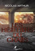 Les Heritiers du chaos af Nicolas Arthur