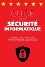Guide de La Securite Informatique