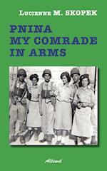 Pnina my comrade in arms