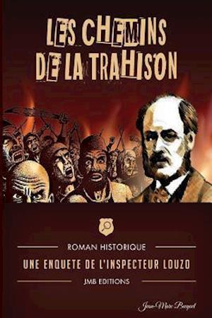 Bog, paperback Les Chemins de La Trahison af Jean-Marc Becquet