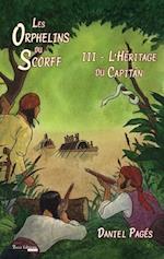 L'Heritage du Capitan (Les Orphelins du Scorff)