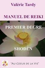 Manuel de Reiki Premier Degre af Valerie Tardy
