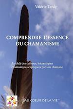 Comprendre L'Essence Du Chamanisme af Valerie Tardy