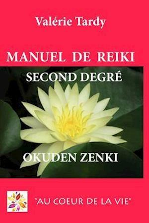 Bog, paperback Manuel de Reiki Second Degre Okuden Zenki af Valerie Tardy