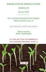 Essais D'Electroculture (Partie 3) (Electroculture)