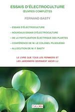 Essais D'Electroculture - Oeuvres Completes (Electroculture)