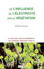 de L'Influence de L'Electricite Sur La Vegetation (Electroculture)