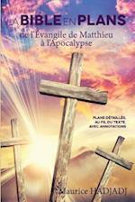 La Bible En Plans - de L'Evangile de Matthieu A L'Apocalypse af Maurice Hadjadj