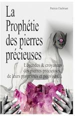 La Prophetie Des Pierres Precieuses af Patricia Chaibriant