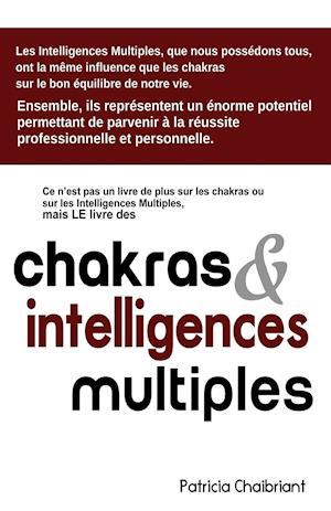 Bog, paperback Chakras & Intelligences Multiples af Patricia Chaibriant
