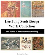 Lee Jung Seob (Seop) Work Collection