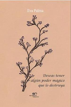 DESEAS TENER ALGUN PODER MAGICO QUE LO DESTRUYA