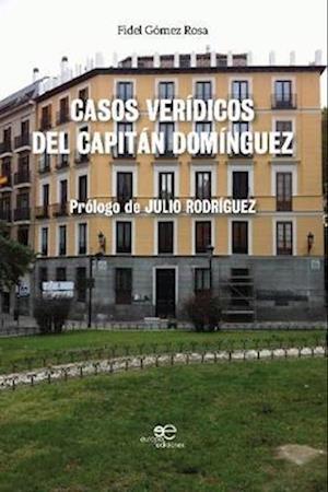 CASOS VERIDICOS DEL CAPITAN DOMINGUEZ