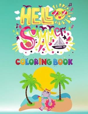 Summer beach coloring book: beginning of summer coloring book , hello summer for kids , soft cover and 40 page