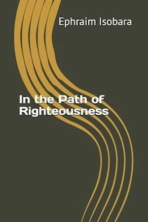 In the Path of Righteousness