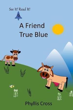 A Friend True Blue