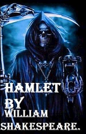Hamlet by William Shakespeare illustrated