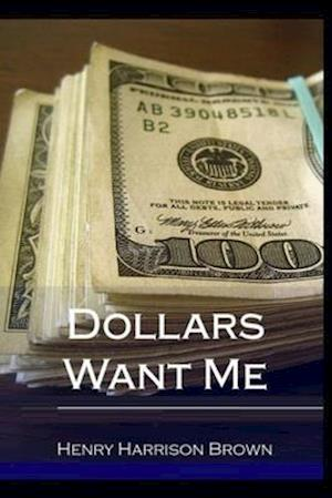 Dollars Want Me illustrated