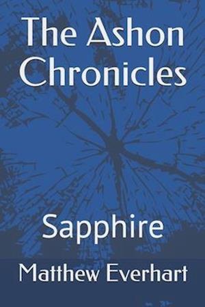 The Ashon Chronicles: Sapphire
