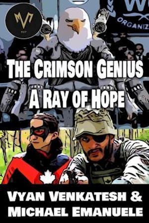 Crimson Genius: A Ray of Hope