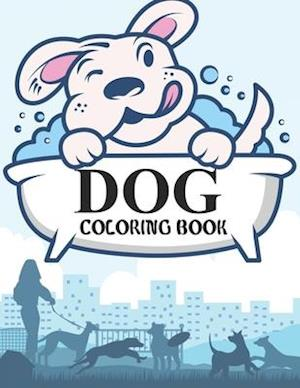 Dog Coloring Book: Dog Activity Book For Kids