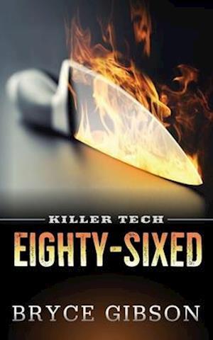 Killer Tech: Eighty-Sixed