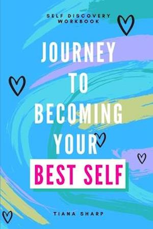 Journey to Becoming Your Best Self